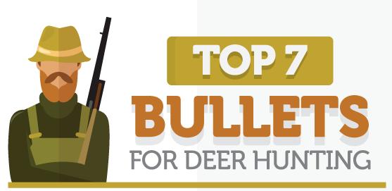 best deer hunting bullets